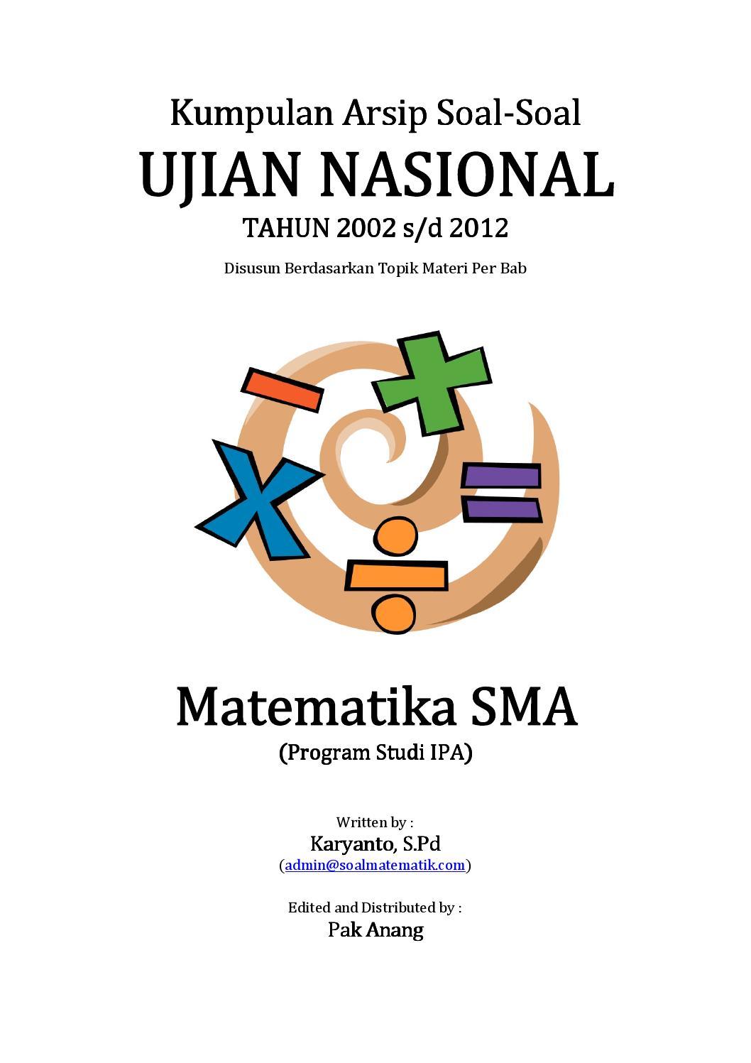Kumpulan Arsip Soal Un Matematika Sma Program Ipa Tahun 2002 2012 Per Bab By Miarsi Issuu