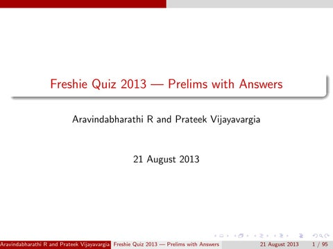 Freshie Quiz 2013 - Prelims with answers by The Fifth Estate