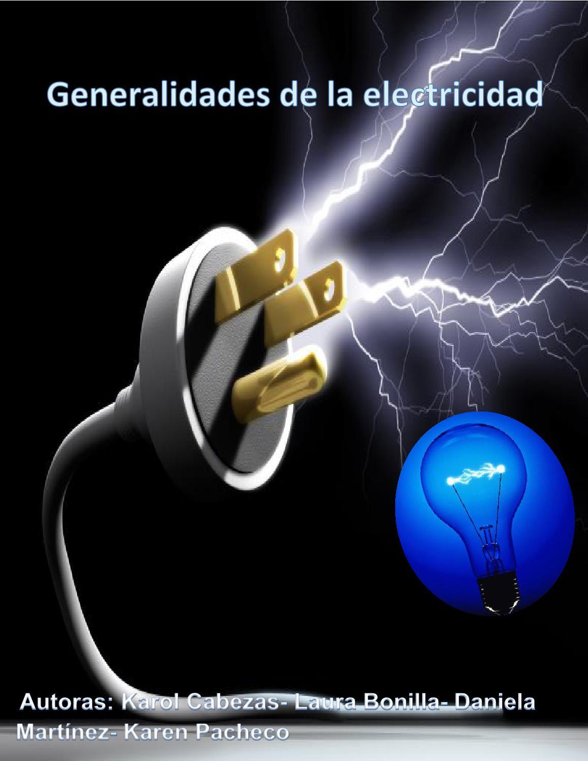 Generalidades de la electricidad by karol cabezas issuu for Electricidad