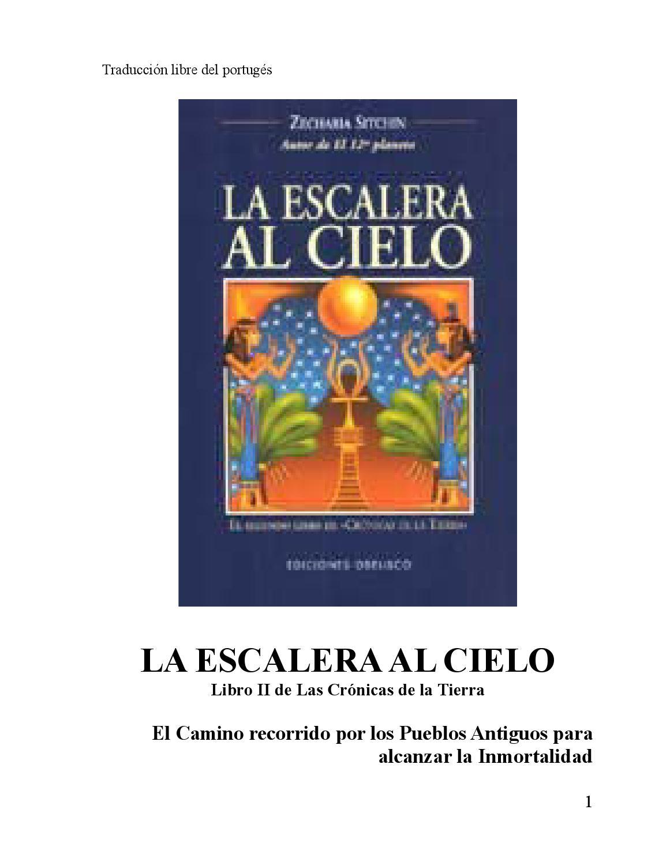 La escalera al cielo zecharia sitchin by Jorge Escobedo Molina - issuu