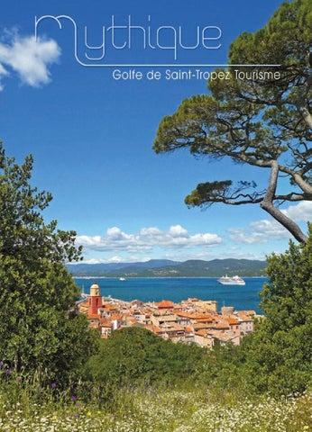Merveilleux Golfe de Saint-Tropez Il était une fois un joyau entre Provence  et Côte d Azur, lové dans l écrin d un amphithéâtre de collines boisées ... 5f6479d2663