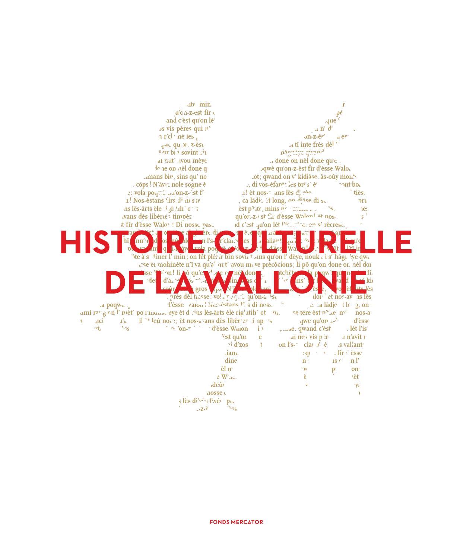 Histoire Culturelle De La Wallonie By Rgion Wallonne