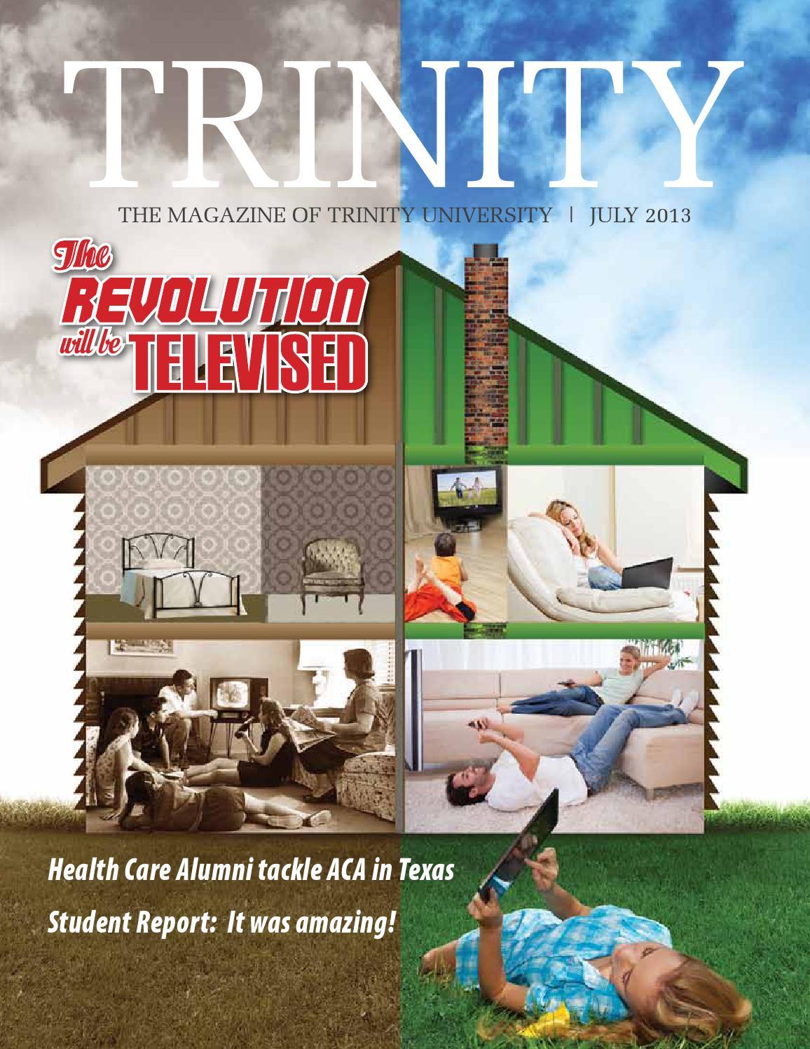 July 2013 - Trinity University Magazine by Trinity