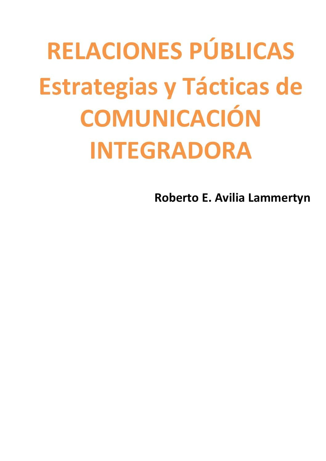 Rr pp estrategias y tacticas de comunicacion integradora avilia by Marcos  Gasparutti - issuu d11b41ca21b