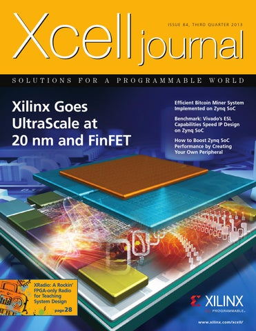 Xcell Journal issue 84 by Xilinx Xcell Publications - issuu