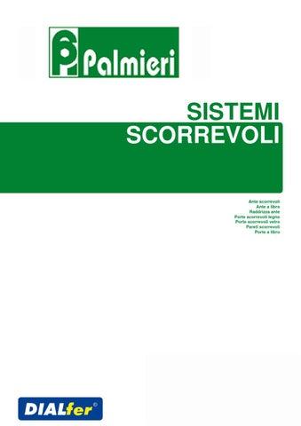 Cuscinetti Per Ante Scorrevoli.Sistemi Scorrevoli Catalogo Palmieri By Maurizio Casu Issuu