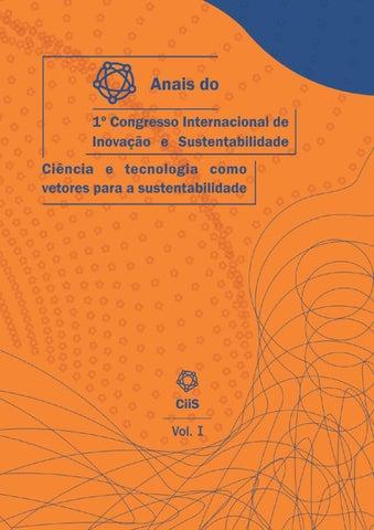 Anais do 1º Congresso Internacional de Inovação e Sustentabilidade Ciência  e Tecnologia como Vetores da Sustentabilidade 7a97baf868
