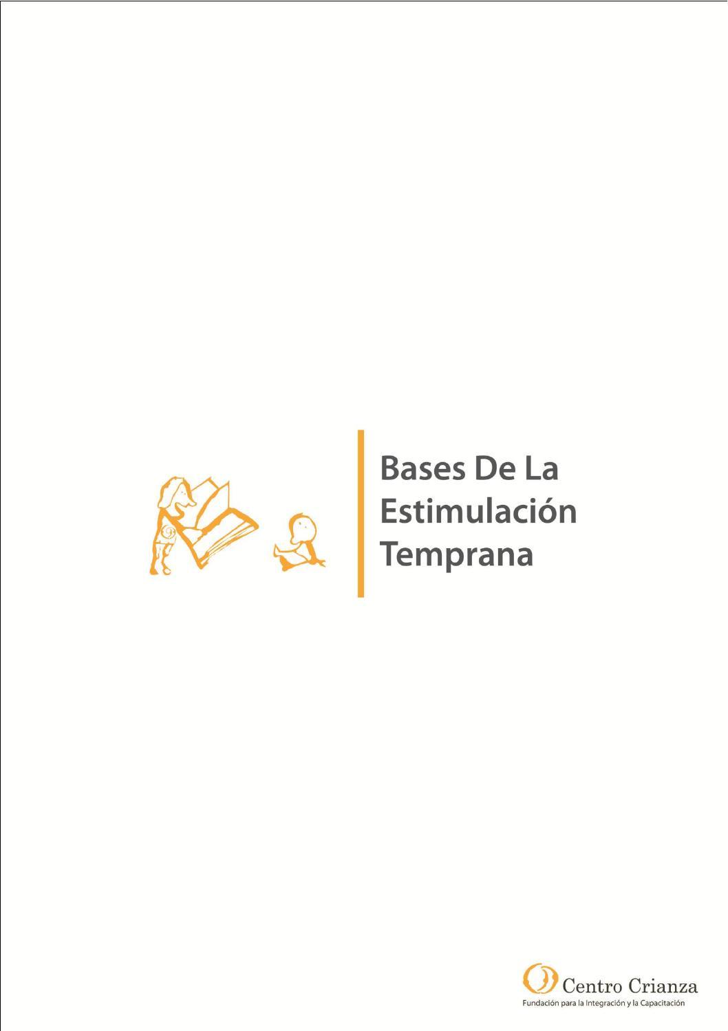 Bases de la Estimulación Temprana by Centro Crianza Fundación - issuu