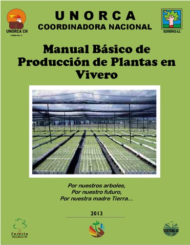 Manual basico de producci n de plantas en vivero by g for Como disenar un vivero