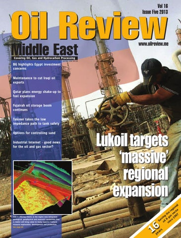 Oil Review Middle East 5 2013 by Alain Charles Publishing