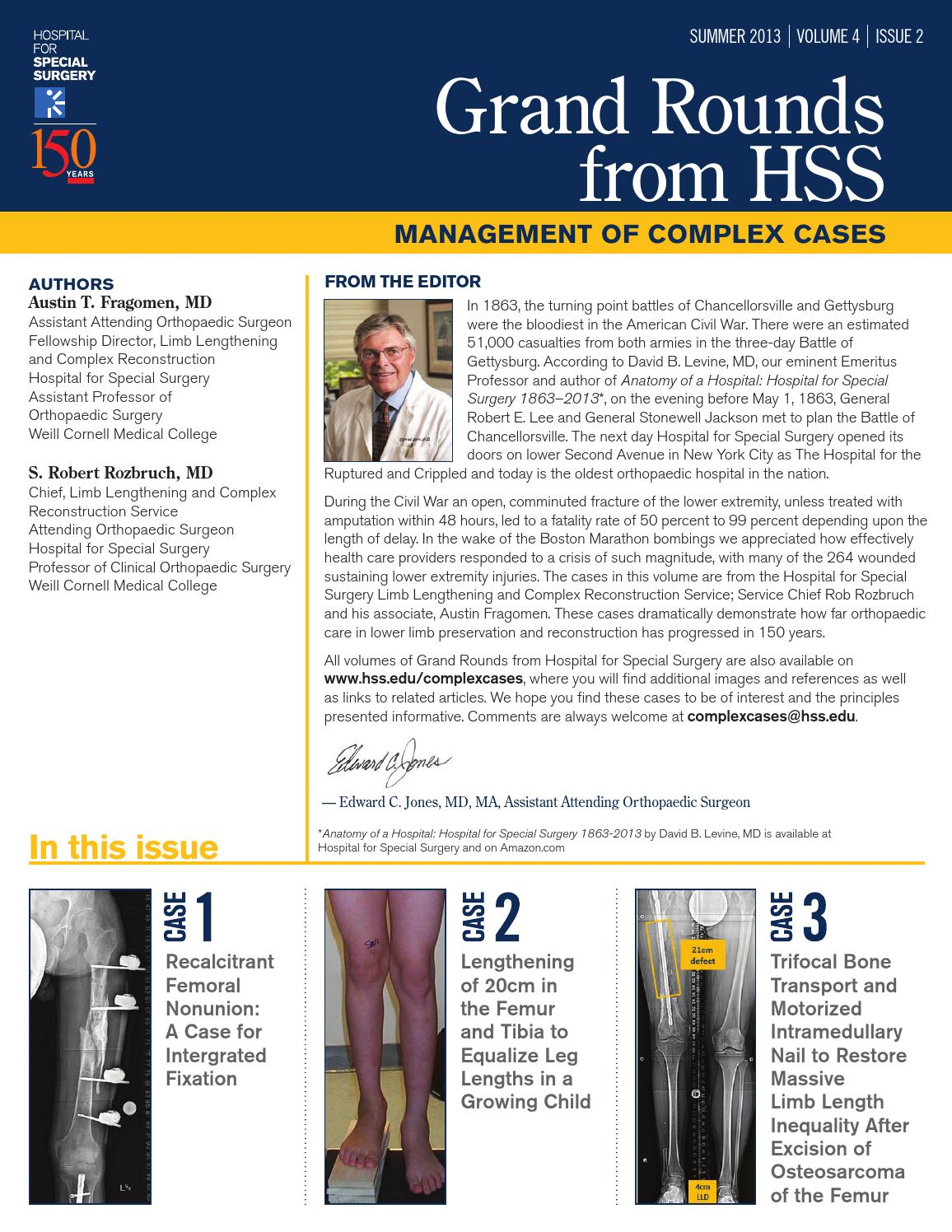Grand Rounds - Management of Complex Cases - Summer 2013