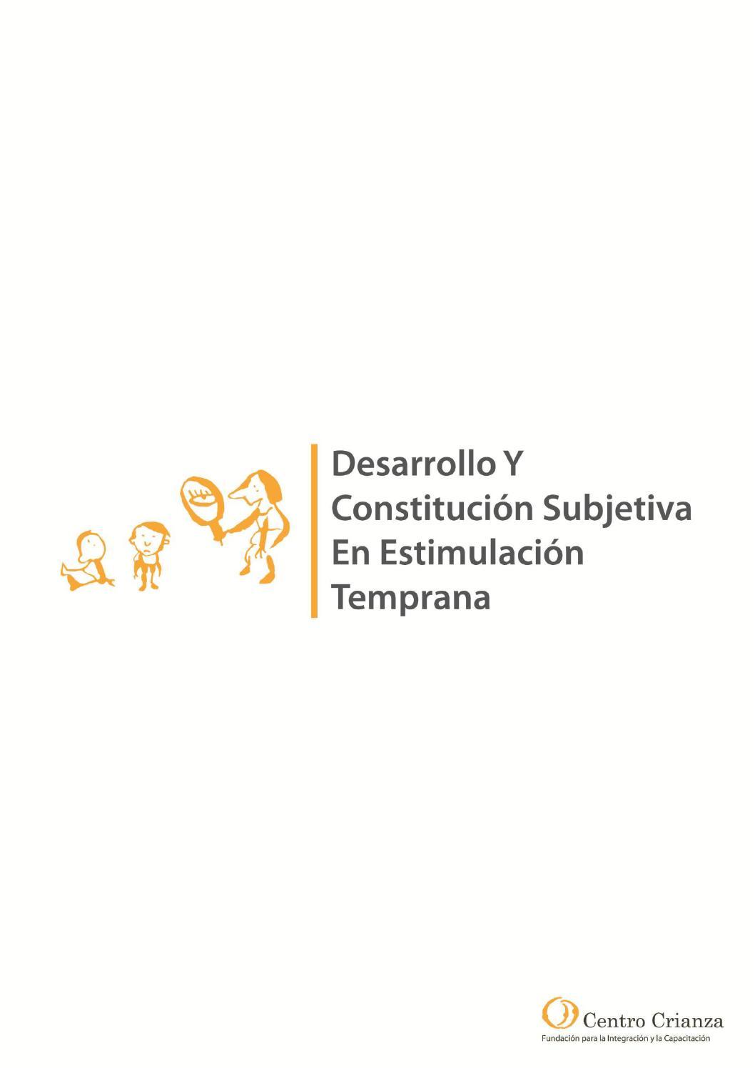 Desarrollo y Constitución Subjetiva by Centro Crianza Fundación - issuu