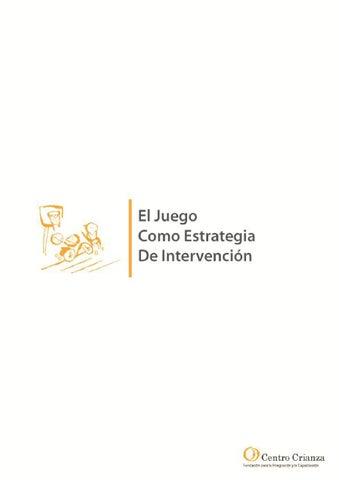 Módulo I.2: El Juego: Una Estrategia De Intervención by Centro ...