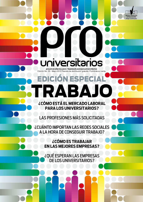 PRO Universitarios #29 by Medios y contenidos - issuu