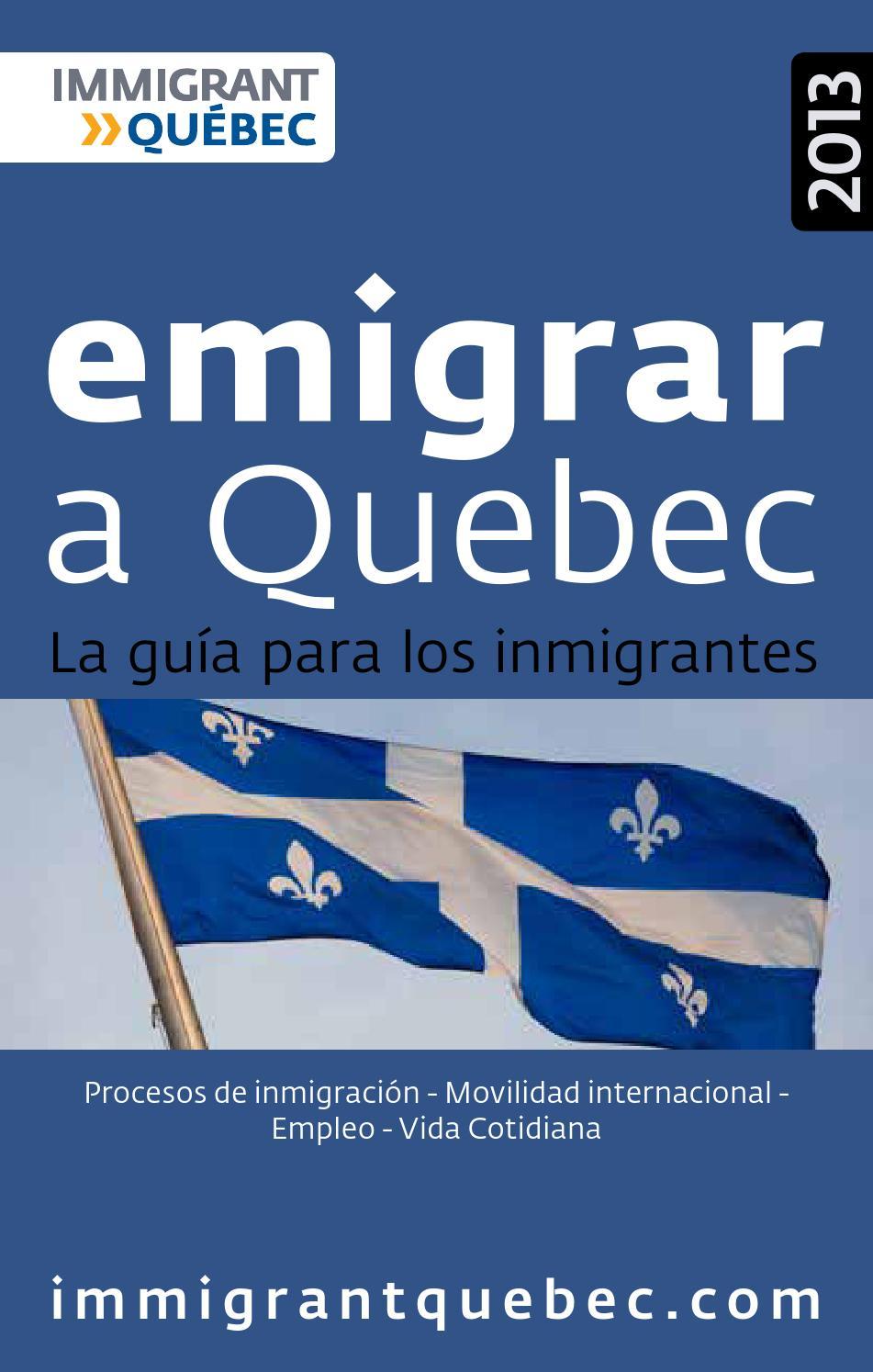 Emigrar a Quebec - La guía para los inmigrantes by Delphine Folliet ...