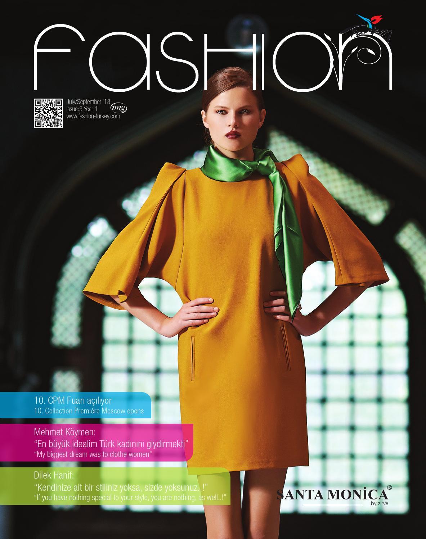 80e4e6b9aae82 Fashion Turkey Temmuz-Eylül 2013 by Fashion Turkey - issuu