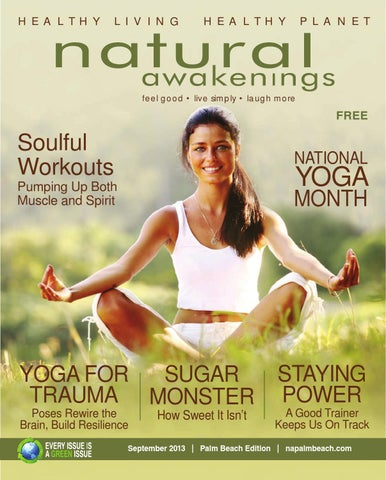 Natural awakening magazine of the palm beaches september 2013 by page 1 fandeluxe Choice Image