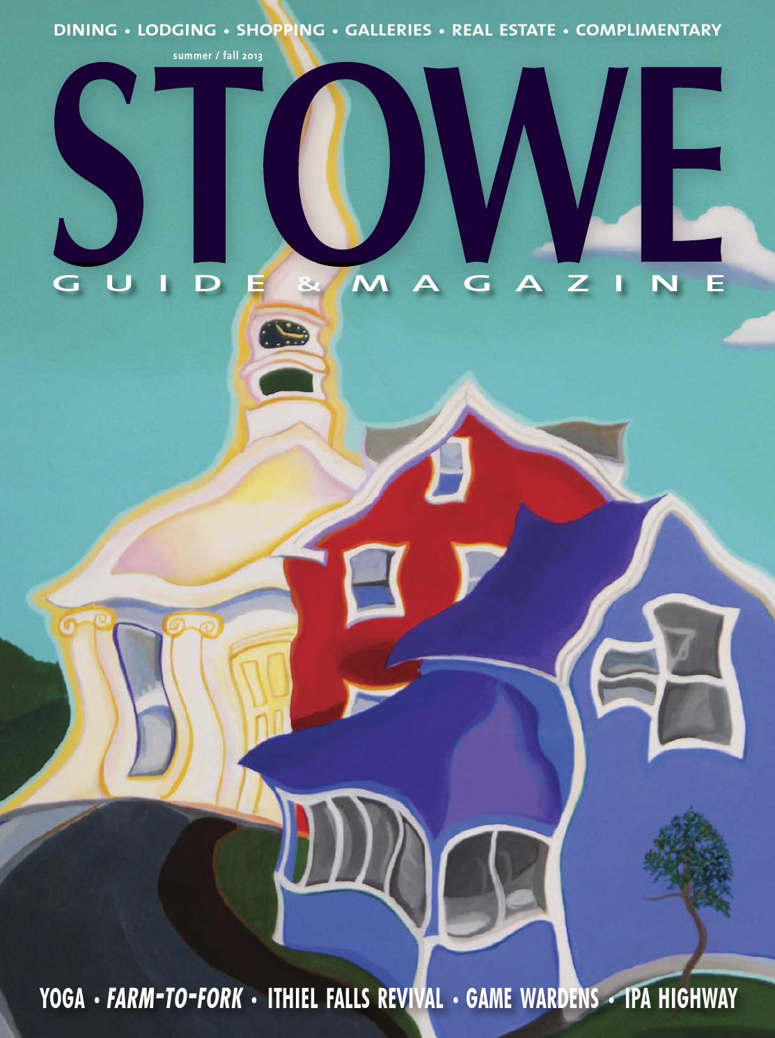 Stowe Magazine Summer / Fall 2013 by Stowe Guide & Magazine - issuu