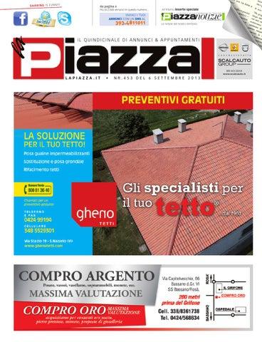 info for c3558 d0750 lapiazzagiornale453 by la Piazza di Cavazzin Daniele - issuu