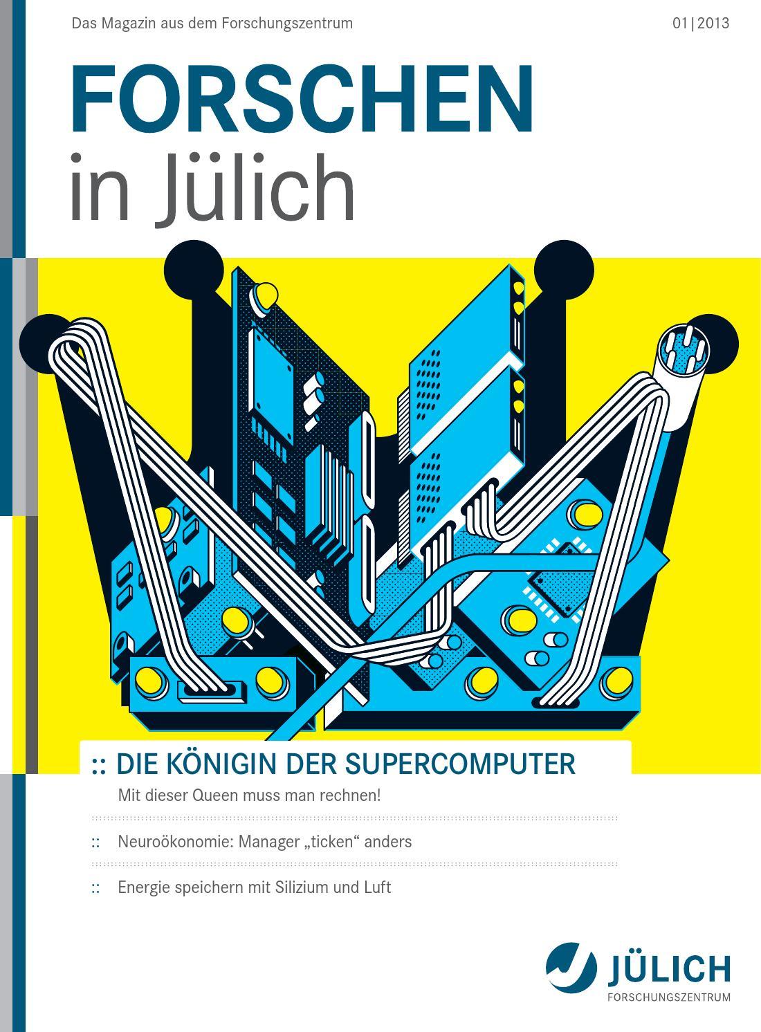 Forschen In Jülich Die Königin Der Supercomputer 12013 By