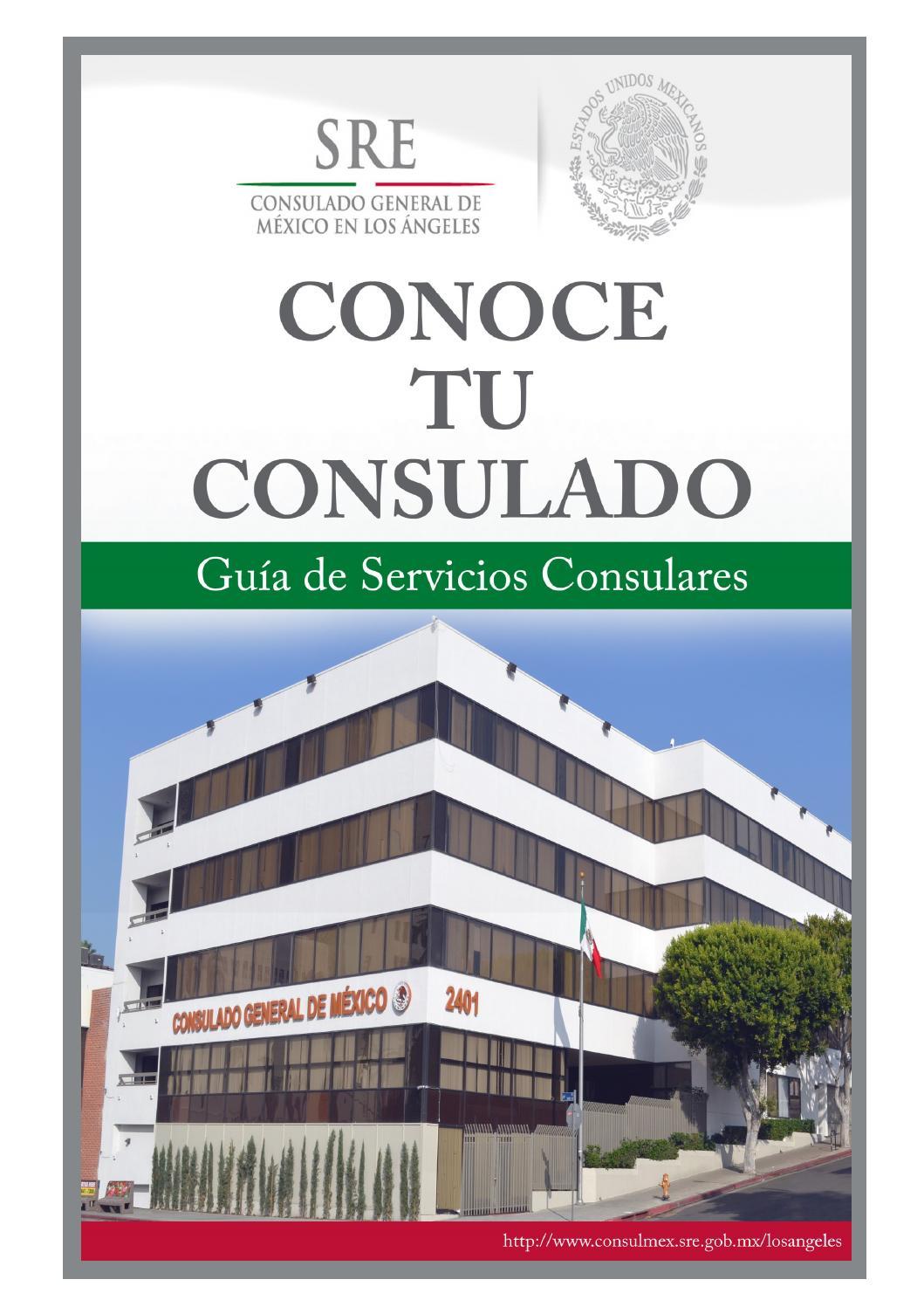 Guía Conoce Tu Consulado 2013 by Consulmex LA - issuu