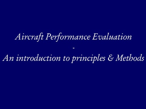 Page 12 of Aircraft Performance Evaluation - An Introduction to Principles &Methods