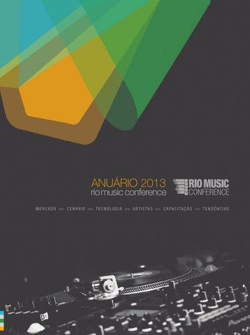 b5a692fda Anuário 2013 - Rio Music Conference by Brazil Music Conference - issuu