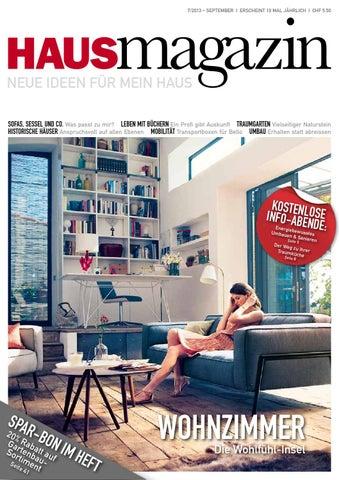 Magazin 7/2013 U2013 SEPTEMBER I Erscheint 10 Mal Jährlich I Chf 5.50. HAUS
