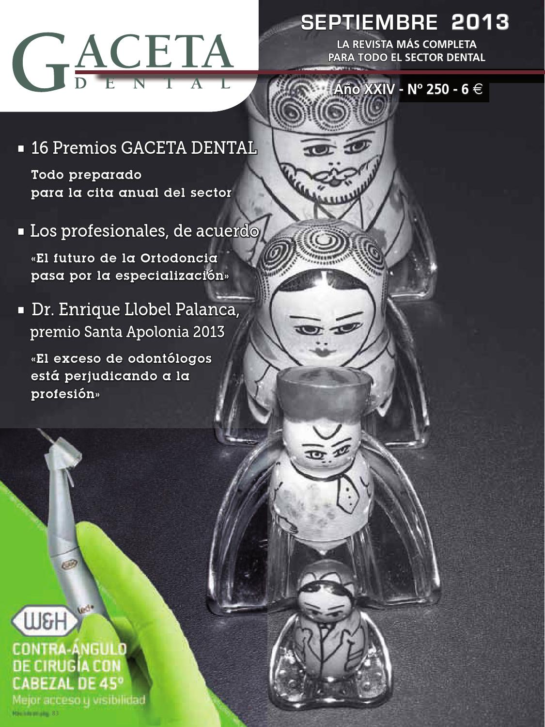 Gaceta Dental - 250 by Peldaño - issuu