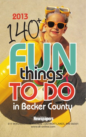 6b0bfc6c886 140+ Fun things to do by Detroit Lakes Newspapers - issuu