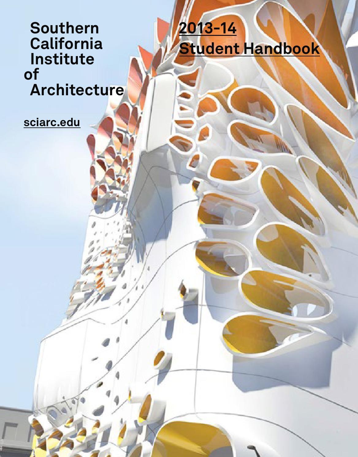 sciarc student handbook 20132014 by sciarc issuu
