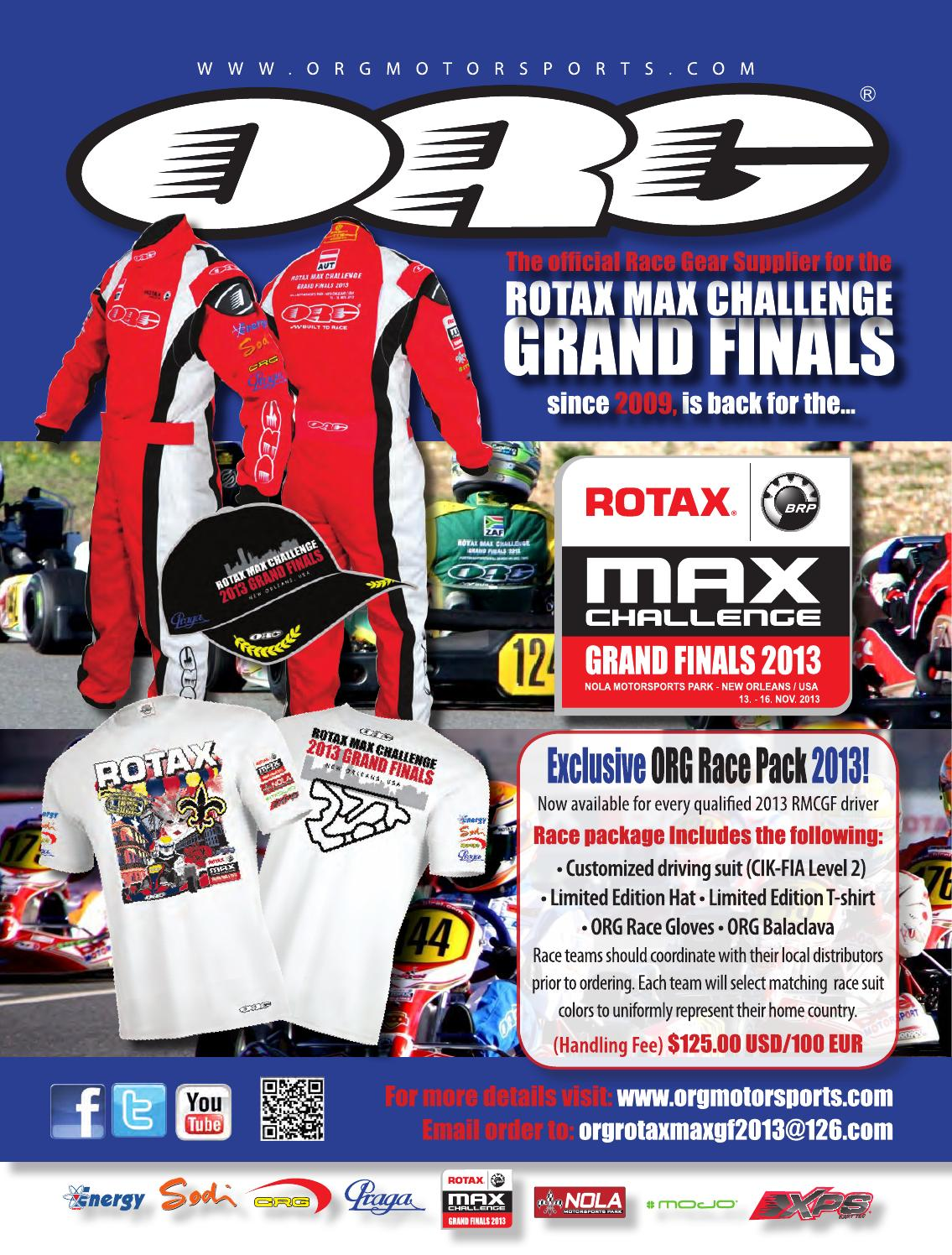 24ef34421aa855 ORG driver race pack - Grand Finals 2013 by BRP-Rotax - issuu