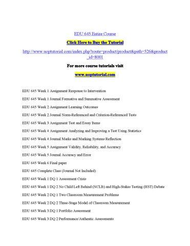 EDU 645 Entire Course