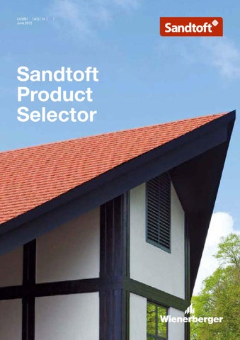 Sandtoft Product Selector By Wienerberger Ag Issuu
