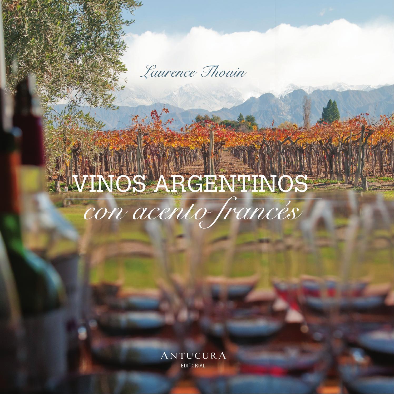 Vinos Argentinos Con Acento Francés By Cafeimagen Issuu