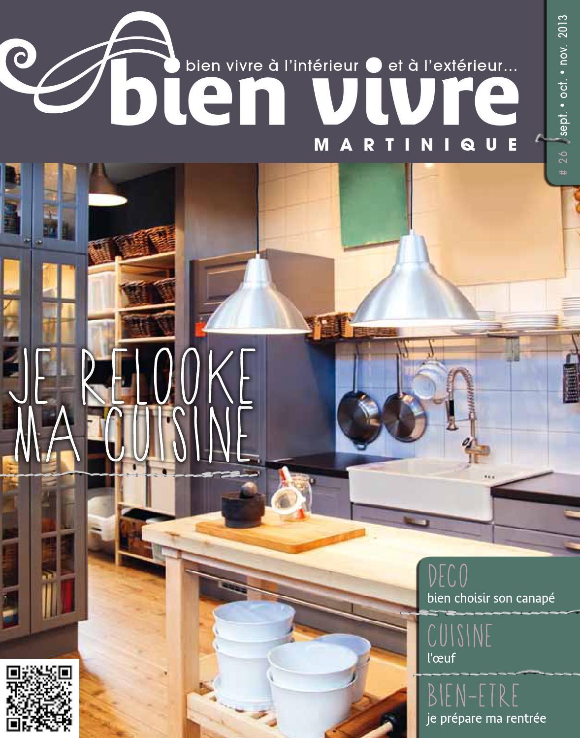 Bien vivre martinique septembre 2013 by bien vivre issuu - Je relooke ma cuisine ...