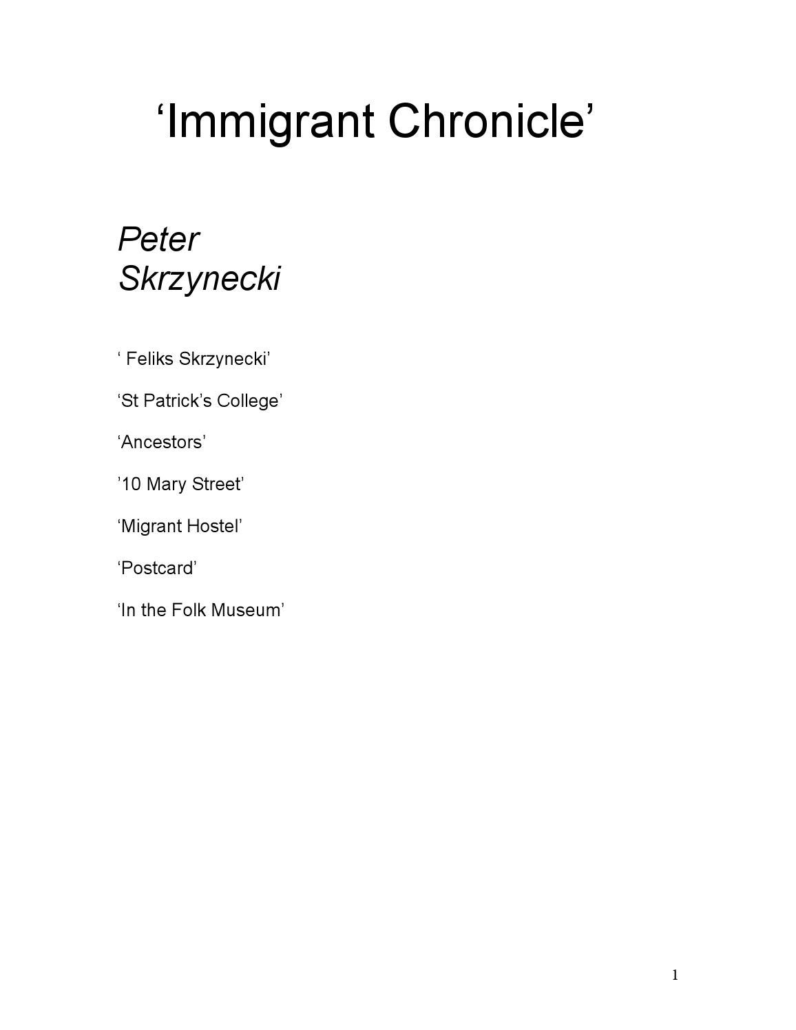 peter skrzynecki immigrant chronicle essay Check out our top free essays on peter skrzynecki this is explored by peter skrzynecki in the immigrant chronicle in both peter pan essay peter pan.