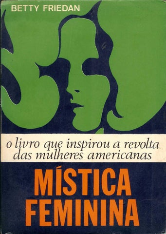 Betty Friedan Mistica Feminina By Amanda Vitória Issuu