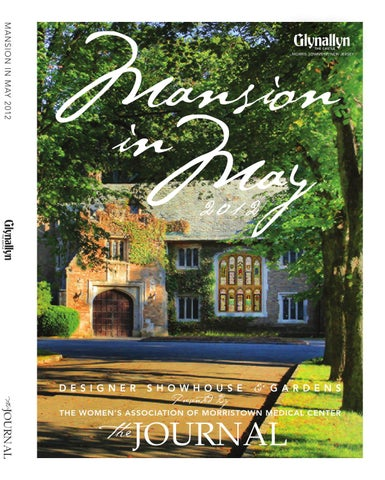 2012 mansion in may journal by women s association of morristown