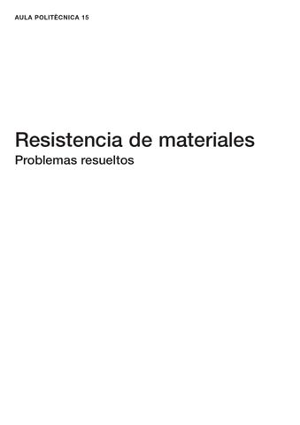 305851 resistencia de materiales problemas resueltos by for Avenida diagonal 621