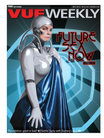 ecfc6ea0ab 934  Future Sex Now by Vue Weekly - issuu