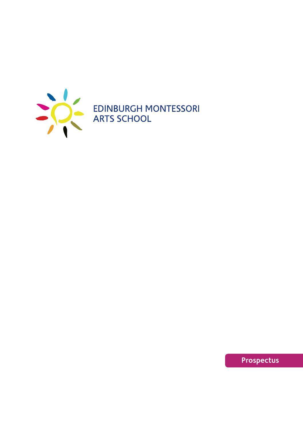 The Edinburgh Montessori Arts School Prospectus By Issuu