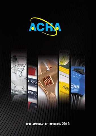 ACHA Herramientas de Precision 2013 by ACHA Herramientas - issuu
