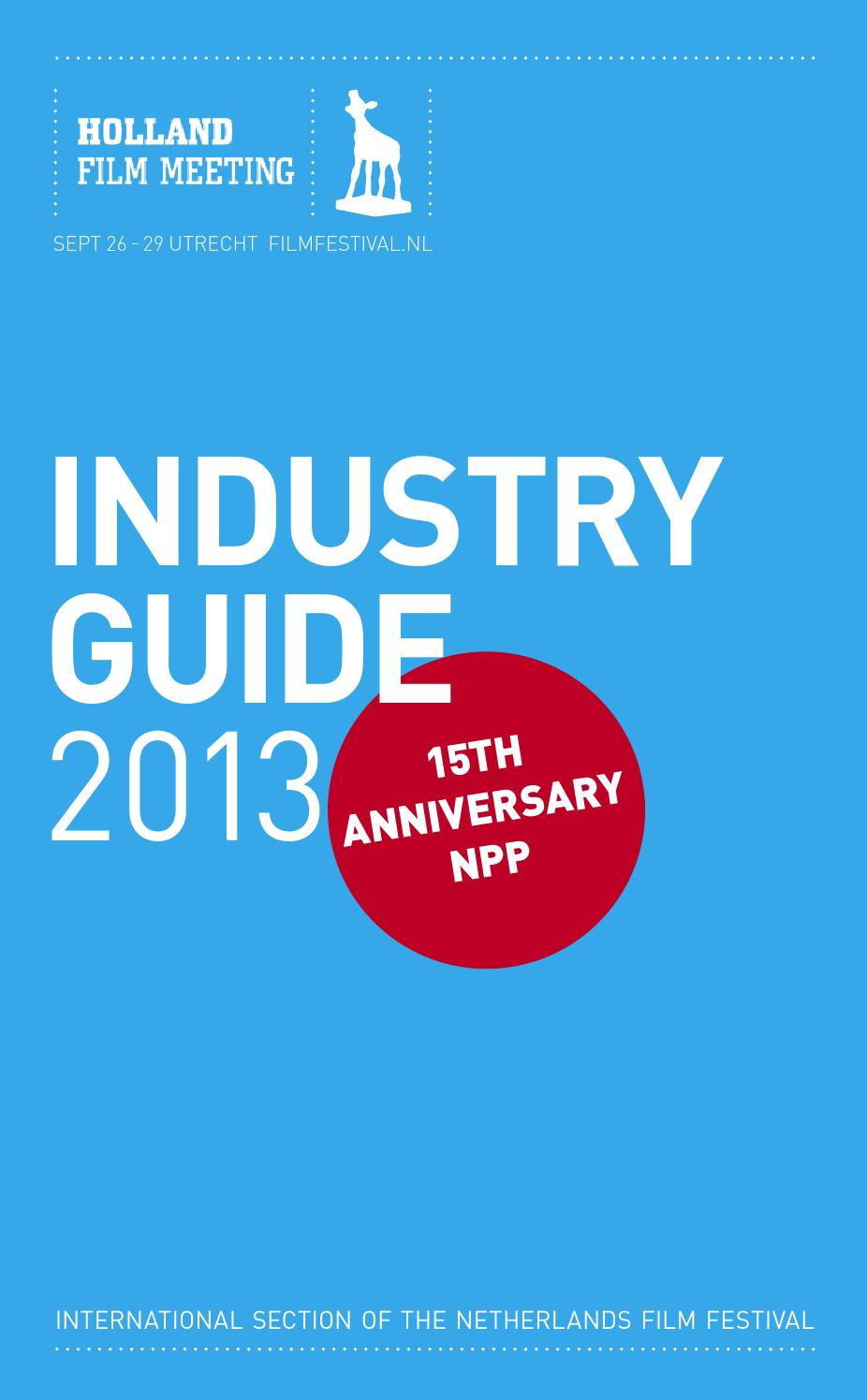 HFM Industry Guide 2013 by Nederlands Film Festival - issuu