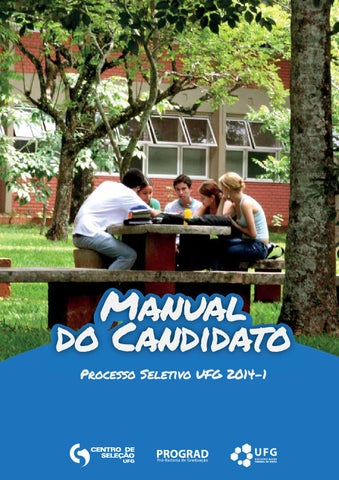 Manual do Candidato UFG 2014-1 by Ascomm PP - issuu