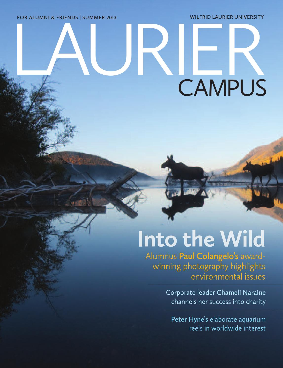 Summer 2013 Campus Magazine by Wilfrid Laurier University - issuu