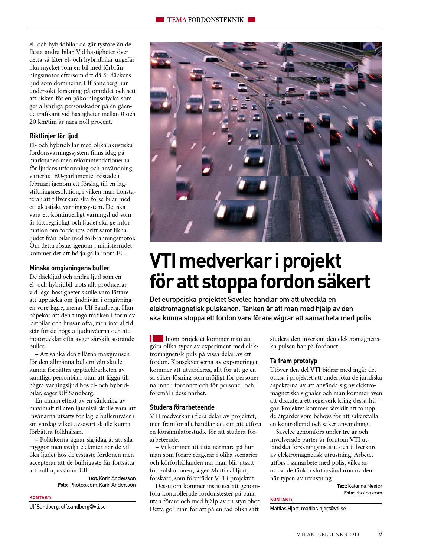 Samarbetet bor forbattras mellan trafikanterna
