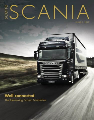 Scene Scania - Issue 13 2 by Scania (Great Britain) Limited