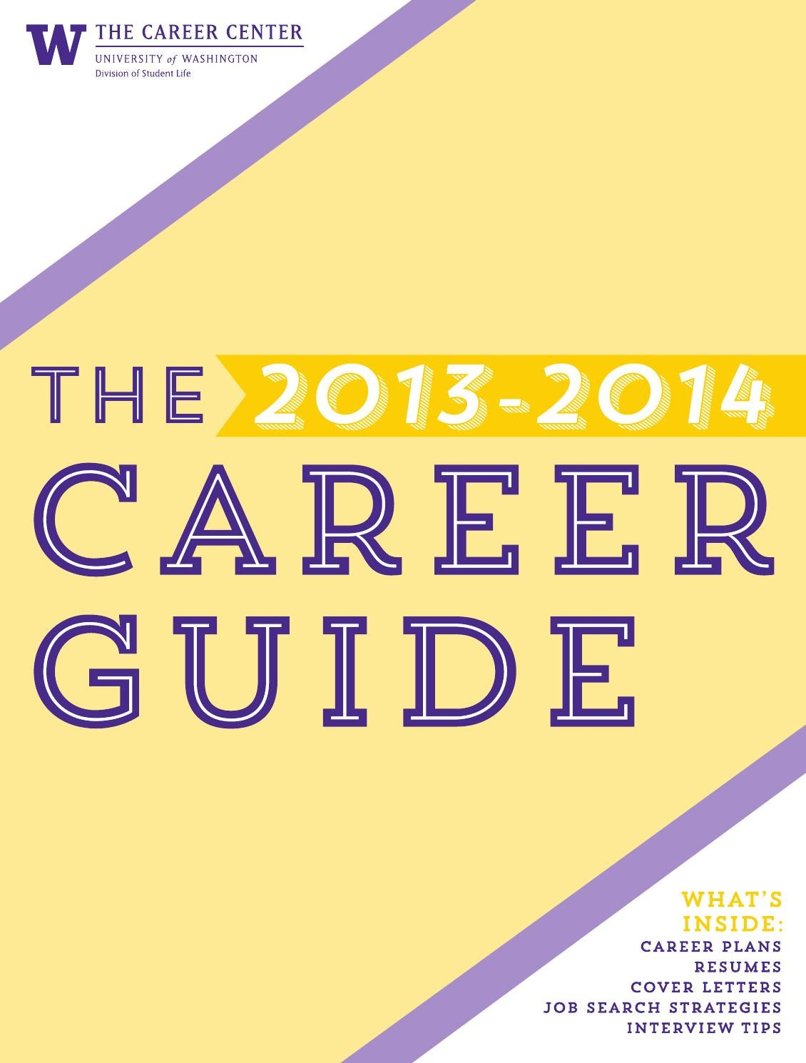 2013 2014 university of washington career guide by the career center