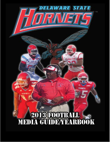 2013 Delaware State Football Media Guide By Dsu Athletics Issuu